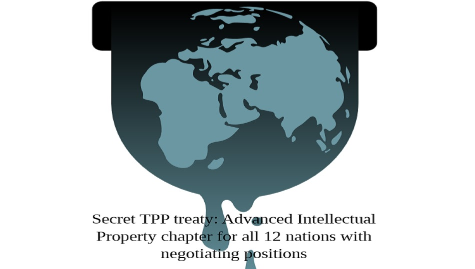 Today, 13 November 2013, WikiLeaks released the secret negotiated draft text for the entire TPP (Trans-Pacific Partnership) Intellectual Property Rights Chapter. The TPP is the largest-ever economic...